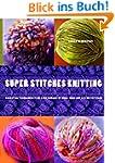 Super Stitches Knitting: Knitting Ess...