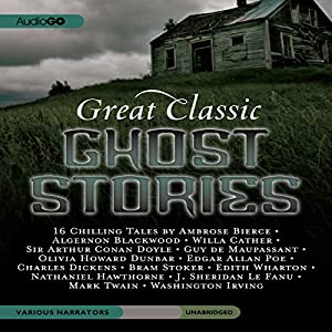 Great Classic Ghost Stories Audiobook