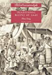 Traditional Recipes of Laos: Being th...