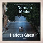 Harlot's Ghost: A Novel | Norman Mailer