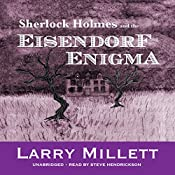 Sherlock Holmes and the Eisendorf Enigma: Sherlock Holmes in Minnesota, Book 8 | Larry Millett