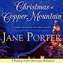 Christmas at Copper Mountain Audiobook by Jane Porter Narrated by Loretta Rawlins