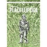 Plaza Elíptica: Las aventuras del Capitán Torrezno VI