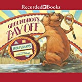 Groundhog s Day Off