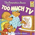 The Berenstain Bears And Too Much TV (Turtleback School & Library Binding Edition) (Berenstain Bears (Prebound))