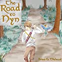The Road to Nyn: The Tales of Gaspar, Book 1 Audiobook by Brian Michaud Narrated by Fred Wolinsky