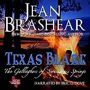 Texas Blaze: Texas Heroes, The Gallaghers of Sweetgrass Springs, Book 5 | Jean Brashear