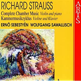Strauss: Complete Chamber Music, Vol. 5 - Violin & Piano