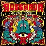 Peace,Love & Russian Roll (Limited Fi...