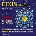 ECOS audio - Predicción del futuro: Los signos del Zodiaco. 6/2013: Spanisch lernen Audio - Zukunftsprognosen und Tierzeichen Hörbuch von  div. Gesprochen von:  div.