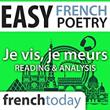 Je vis, je meurs (Easy French Poetry): Reading & Analysis Audiobook by Louise Labbé Narrated by Camille Chevalier-Karfis
