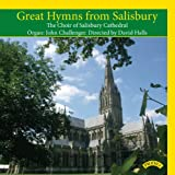 Great Hymns from Salisbury The Choir of Salisbury Cathedral