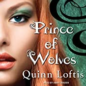 Prince of Wolves: Grey Wolves Series, Book 1 | Quinn Loftis