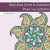 Mandala Livre De Coloriage Pour Les Adultes...