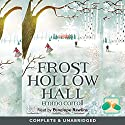 Frost Hollow Hall Audiobook by Emma Carroll Narrated by Penny Rawlins