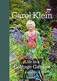 Carol Klein Life in a Cottage Garden