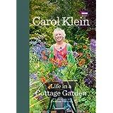 Life in a Cottage Gardenby Carol Klein