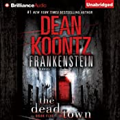 Frankenstein, Book Five: The Dead Town | Dean Koontz