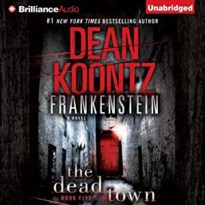 Frankenstein, Book Five: The Dead Town | [Dean Koontz]