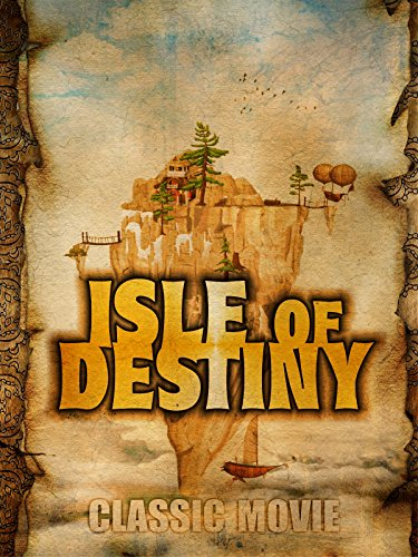 Isle of Destiny: Classic Movie