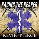 Racing the Reaper Audiobook by Jerrid Edgington Narrated by Kevin Pierce
