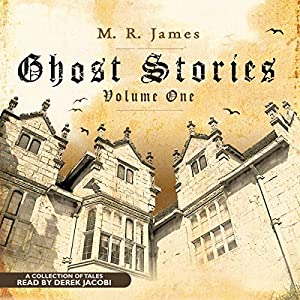 Ghost Stories, Volume One Audiobook