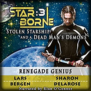 Star Borne Renegade Genius sci fi audiobook
