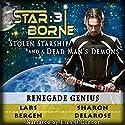 Renegade Genius: Star Borne 3 Audiobook by Lars Bergen, Sharon Delarose Narrated by Elan O'Connor