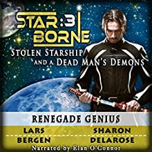 Renegade Genius: Star Borne 3 (       UNABRIDGED) by Lars Bergen, Sharon Delarose Narrated by Elan O'Connor
