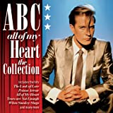 ABC, All of My Heart: The Collection