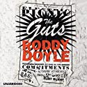 The Guts (       UNABRIDGED) by Roddy Doyle Narrated by Laurence Kinlan