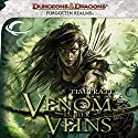 Venom in Her Veins: A Forgotten Realms Novel Audiobook by Tim Pratt Narrated by T. David Rutherford
