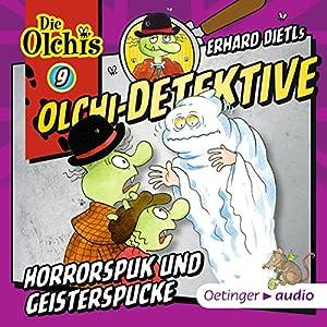 Horrorspuk und Geisterspucke (Olchi-Detektive 9) Hörspiel