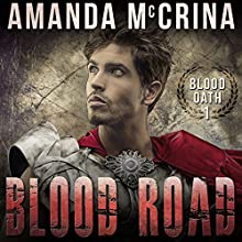 Blood Road Audiobook by Amanda McCrina Narrated by Kevin Stillwell