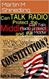 img - for Can Talk Radio protect the Middle Class and the Constitution? book / textbook / text book