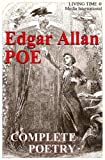 Edgar Allan Poe: The Complete Poetry (Living Time World Poetry)