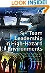Team Leadership in High-Hazard Enviro...