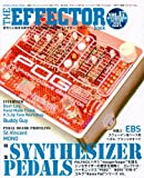 The EFFECTOR BOOK Vol.17 (シンコー・ミュージックMOOK)