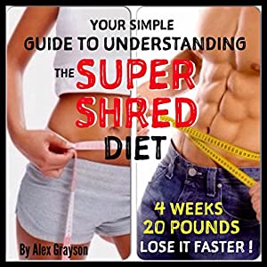 Super Shred for Ultimate Results Audiobook