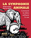 "Afficher ""La Symphonie animale"""