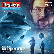 Der Gegner in mir (Perry Rhodan 2832) | Marc A. Herren