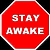 Stay Awake while driving - no sleeping or getting sleepy