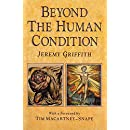 Beyond the Human Condition