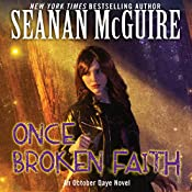 Once Broken Faith: October Daye, Book 10 | Seanan McGuire