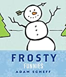 img - for [(Frosty Funnies)] [By (author) Adam Scheff] published on (December, 2010) book / textbook / text book