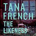 The Likeness: Dublin Murder Squad, Book 2 | Tana French