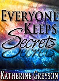 (FREE on 12/14) Everyone Keeps Secrets by Katherine Greyson - http://eBooksHabit.com