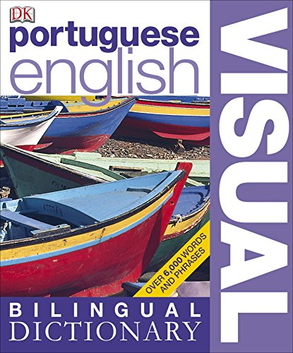 Portuguese-English Bilingual Visual Dictionary (DK Bilingual Dictionaries)