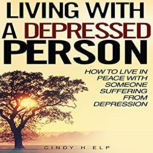 Living with a Depressed Person Audiobook