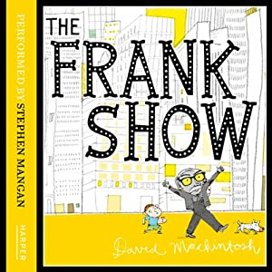 The Frank Show | [David Mackintosh]